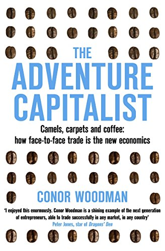 The Adventure Capitalist By Conor Woodman