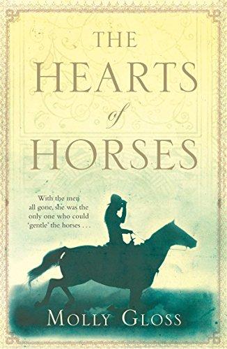 The Hearts of Horses By Molly Gloss