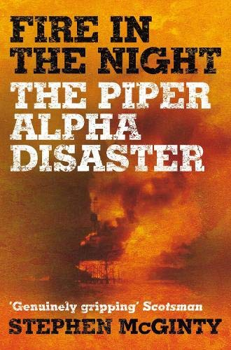 Fire in the Night By Stephen McGinty