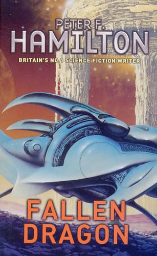Fallen Dragon by Peter F. Hamilton