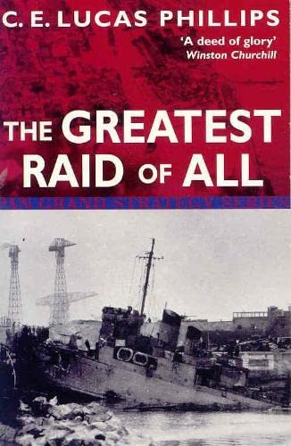 The Greatest Raid of All (Pan Grand Strategy) By C.E.Lucas Phillips