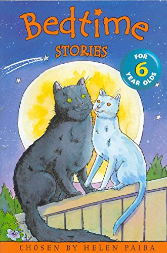 Bedtime Stories for 6 Year Olds By Helen Paiba