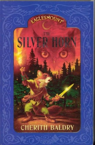 Eaglesmount 1:The Silver Horn (pb) By Cherith Baldry