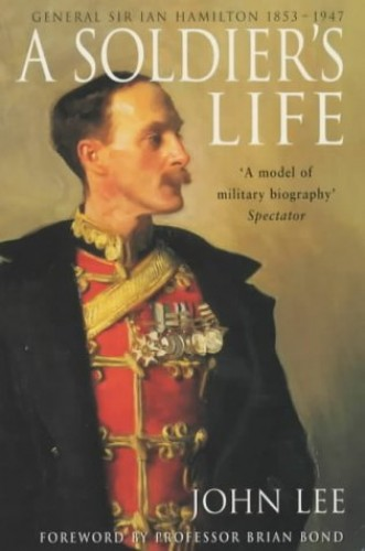 A Soldier's Life By John Lee