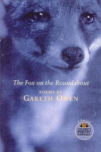 The Fox on the Roundabout By Gareth Owen