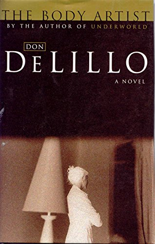 The Body Artist By Don DeLillo