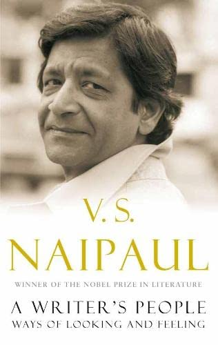 A Writer's People By V. S. Naipaul