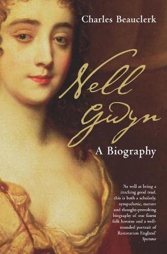 Nell Gwyn By Charles Beauclerk