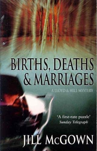 Births, Deaths and Marriages By Jill McGown