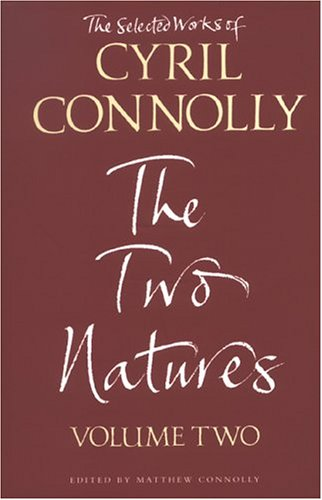 The Selected Works of Cyril Connolly Volume Two By Cyril Connolly