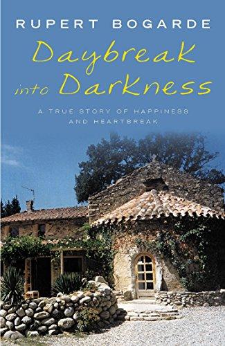 Daybreak into Darkness By Rupert Bogarde
