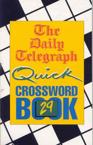 The Daily Telegraph Quick Crossword Book 29 By Telegraph Group Limited