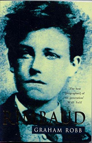 Rimbaud By Graham Robb
