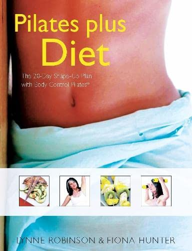 Pilates Plus Diet By Lynne Robinson