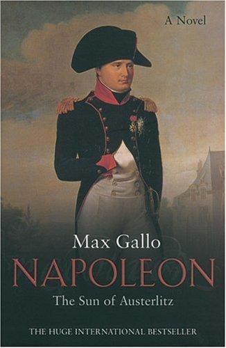 Napoleon 2 By Max Gallo