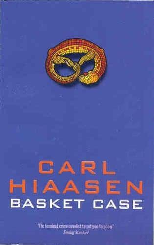 Basket Case By Carl Hiaasen