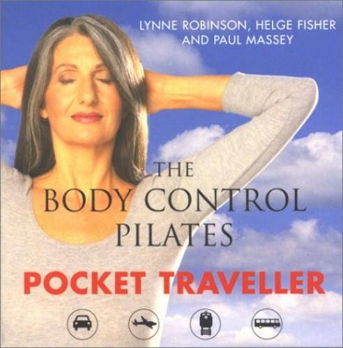 The Body Control Pilates Pocket Traveller By Lynne Robinson