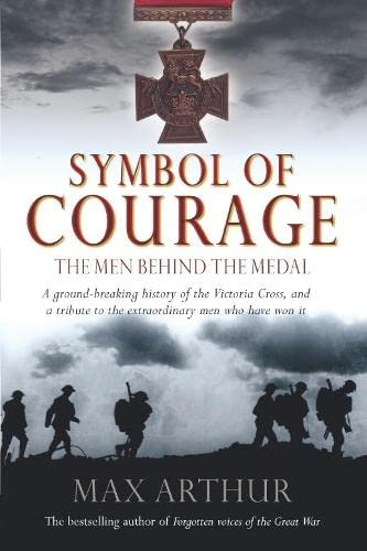 Symbol of Courage By Max Arthur