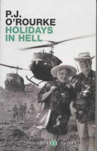Holidays in Hell (Birthday Edition) By P. J. O'Rourke
