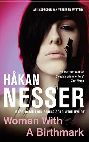 Woman with Birthmark (The Van Veeteren series) By Hakan Nesser