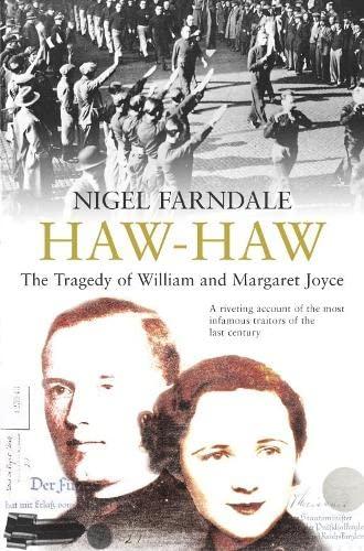 Haw-Haw By Nigel Farndale