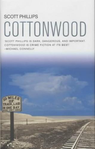 Cottonwood By Scott Phillips