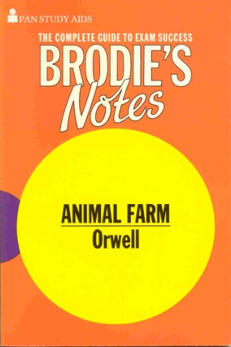 """Brodie's Notes on George Orwell's """"Animal Farm"""" By I. L. Baker"""
