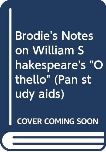"""Brodie's Notes on William Shakespeare's """"Othello"""" By Norman T. Carrington"""
