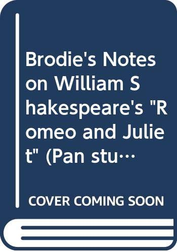 """Brodie's Notes on William Shakespeare's """"Romeo and Juliet"""" By Norman T. Carrington"""