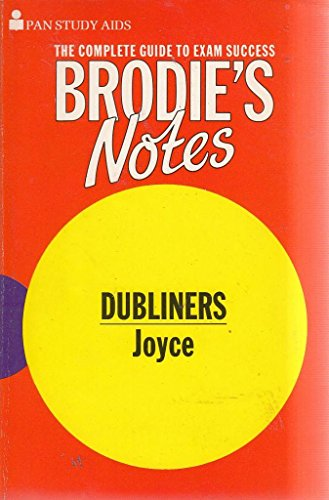 Brodie's Notes on James Joyce's Dubliners (Pan study aids) By Katharine Williams