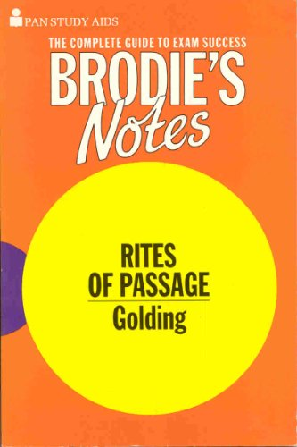 """Brodie's Notes on William Golding's """"Rites of Passage"""" By Peter Washington"""