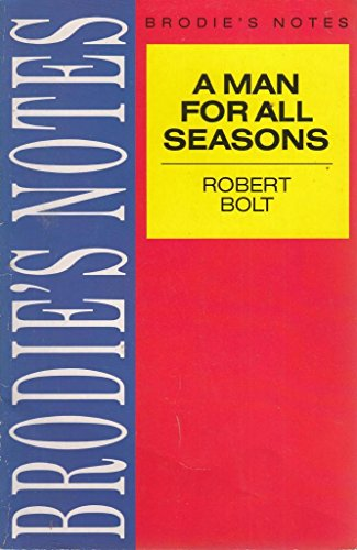 """Brodie's Notes on Robert Bolt's """"Man for All Seasons"""" By G.R. Stewart"""