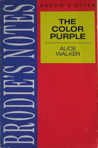 "Brodie's Notes on Alice Walker's ""Color Purple"" By Marian Picton"
