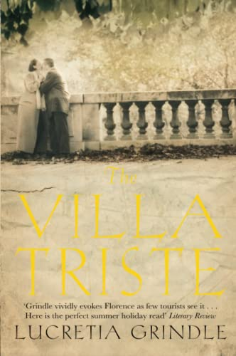 The Villa Triste by Lucretia Grindle
