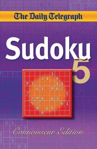 Daily Telegraph Sudoku 5 'Connoisseur Edition' By Telegraph Group Limited