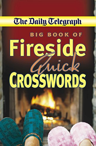 Daily Telegraph Big Book Fireside Quick Crosswords By Telegraph Group Limited