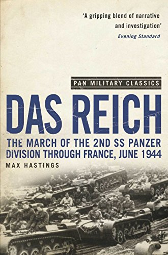 Das Reich (Pan Military Classics) By Sir Max Hastings