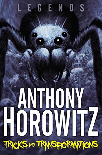 Tricks and Transformations By Anthony Horowitz