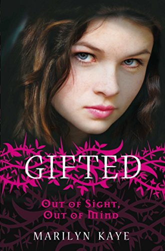 Gifted: Out of Sight, Out of Mind By Marilyn Kaye