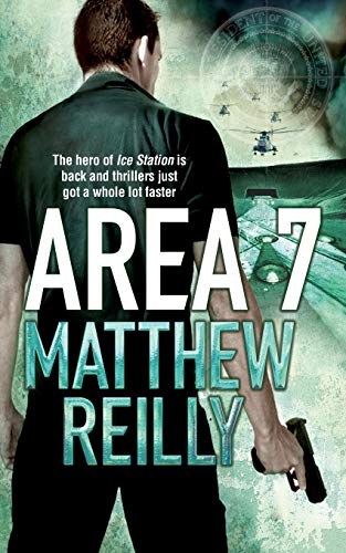 Area 7 (The Scarecrow series) By Matthew Reilly