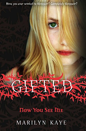 Gifted: Now You See Me By Marilyn Kaye
