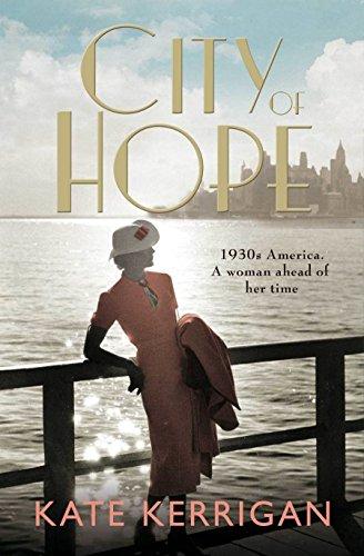 City of Hope (Ellis Island Trilogy 2) by Kate Kerrigan