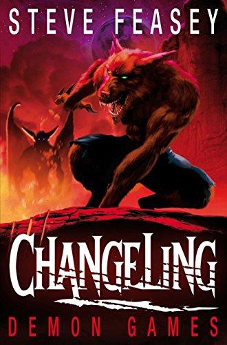 Changeling: Demon Games by Steve Feasey