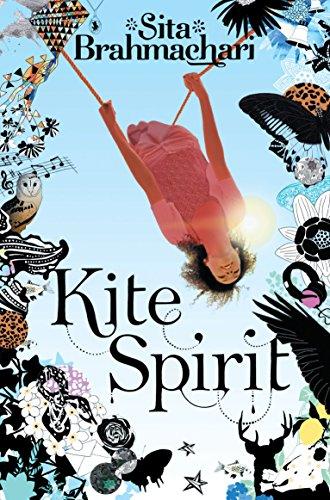 Kite Spirit By Sita Brahmachari