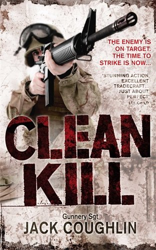 Clean Kill (Gunnery Sergeant Kyle Swanson series) By Jack Coughlin
