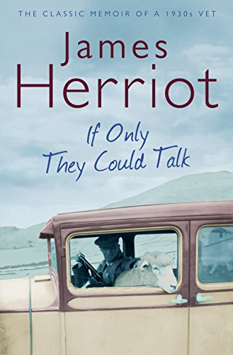 If Only They Could Talk von James Herriot
