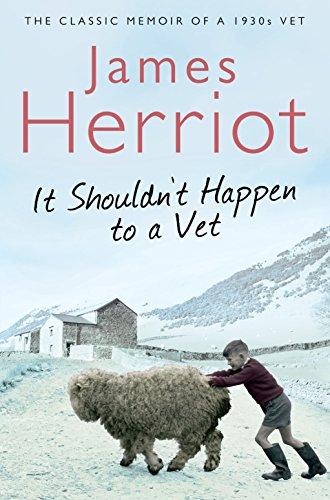 It Shouldn't Happen to a Vet By James Herriot