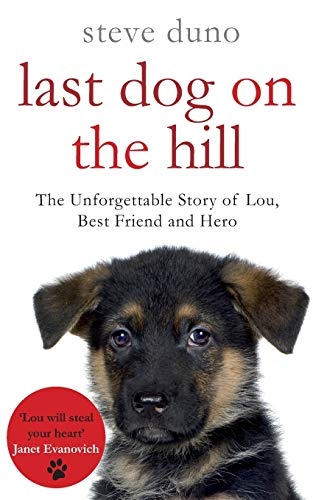 Last Dog on the Hill (The Pan Real Lives Series) By Steve Duno