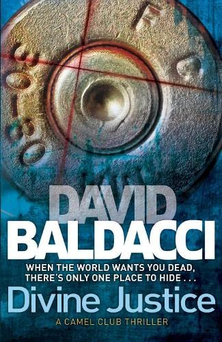 Divine Justice (The Camel Club) By David Baldacci