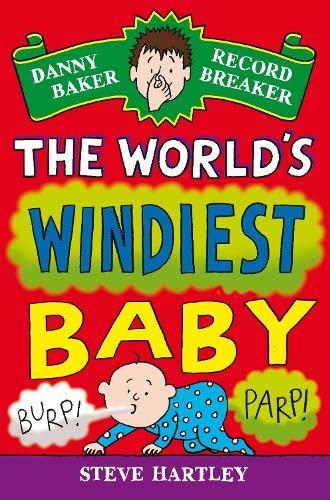 Danny Baker Record Breaker (6): The World's Windiest Baby By Steve Hartley